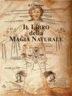 Il Libro della Magia Naturale: De Occulta Philosophia 1531