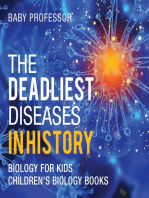 The Deadliest Diseases in History - Biology for Kids   Children's Biology Books