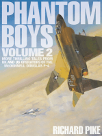 Phantom Boys Volume 2: More Thrilling Tales From UK and US Operators of the McDonnell Douglas F-4
