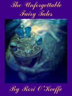 The Unforgettable Fairy Tales