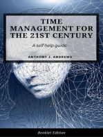 Time Management For The 21st Century