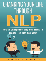 Changing Your Life Through NLP