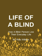 Life Of A Blind