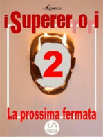 I Supererrori - Secondo episodio