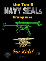 The Top 5 Navy SEALs Weapons For Kids
