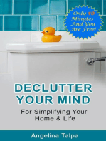 Declutter Your Mind For Simplifying Your Home & Life