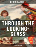 THROUGH THE LOOKING-GLASS (Illustrated Edition)
