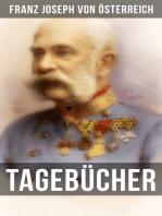 Tagebücher von Kaiser Franz Josef