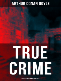 TRUE CRIME: British Murder Mysteries: Real Life Murders, Mysteries & Serial Killers of the Victorian Age