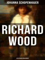 Richard Wood (Ein Entwicklungsroman)