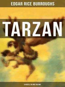 TARZAN: 8 Novels in One Volume by Edgar Rice Burroughs and J  Allen St   John - Book - Read Online