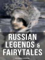 RUSSIAN LEGENDS & FAIRYTALES (With Original Illustrations)