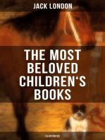 The Most Beloved Children's Books by Jack London (Illustrated)