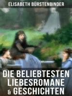 Die beliebtesten Liebesromane & Geschichten von Elisabeth Bürstenbinder