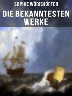 Die bekanntesten Werke von Sophie Wörishöffer