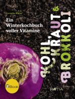 Kohl, Kraut & Brokkoli