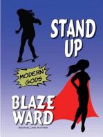 Stand Up: Modern Gods