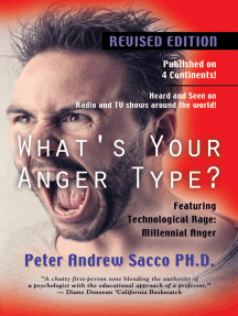 What's Your Anger Type? Revised Edition: Featuring: Technological Rage and Millennial Rage