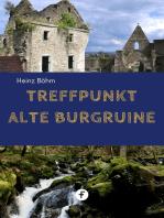 Treffpunkt alte Burgruine