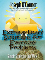 Extraordinary Solutions for Everyday Problems