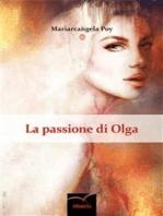 La passione di Olga