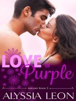 Love is Purple