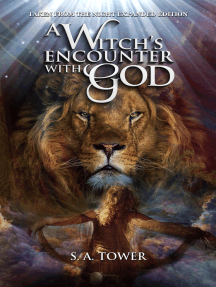 A Witch's Encounter With God: Taken from the Night - Expanded Edition
