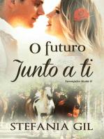 O Futuro Junto a Ti