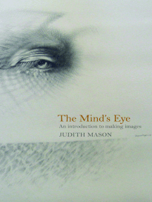 The Mind's Eye: An Introduction to Making Images