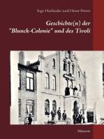 """Geschichte(n) der """"Blunck-Colonie"""" und des Tivoli in Heide"""