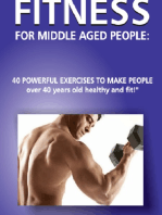 Fitness for Middle Aged People!