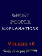 Ghost People Explanations Volume