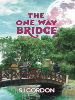 The One Way Bridge