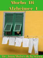 Morbo di Alzheimer - I
