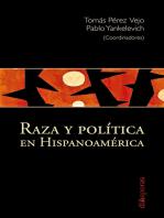 Raza y política en Hispanoamérica