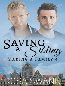 Saving a Sibling: Making a Family, #4