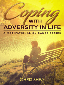 Coping With Adversity in Life: a motivational guidance series, #2