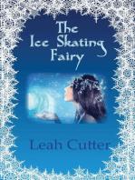 The Ice Skating Fairy