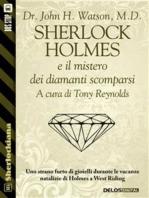 Sherlock Holmes e il mistero dei diamanti scomparsi
