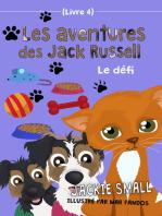 Les aventures des Jack Russell (Livre 4)