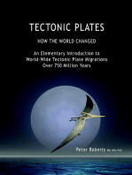 Tectonic Plates - How the World Changed - an Elementary Introduction to World - Wide Tectonic Plate Migrations Over 750 Million Years