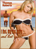 """I Bet My Hotwife...And Lost Again! (Book 2 of """"I Bet My Hotwife"""")"""