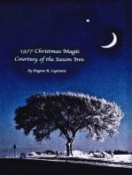1977 Christmas Magic Courtesy of the Saxon Inn