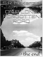 On a Long Forgotten Road