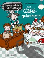 Detektivbüro LasseMaja - Das Cafégeheimnis (Bd. 5)