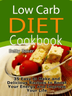 Low Carb Diet Cookbook:35 Easy to Make and Delicious Recipes to Boost Your Energy and Improve Your Life