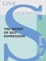 Live Successfully! Book No. 8 - The Secret of Self Expression