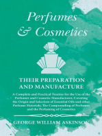 Perfumes and Cosmetics their Preparation and Manufacture