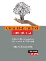 Cum să-ţi cultivi memoria