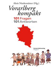 Vorarlberg kompakt: 101 Fragen - 101 Antworten